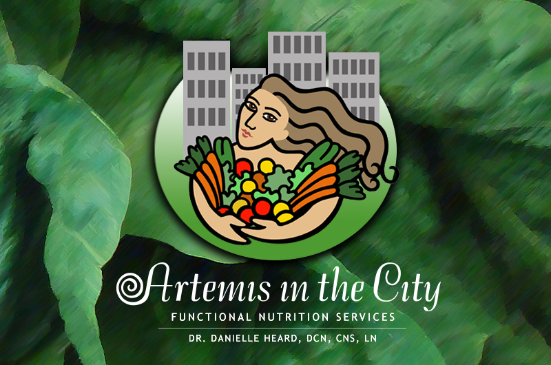 Artemis in the City Holistic Health and Nutrition Services, Health Counseling, Food for the Untamed Soul